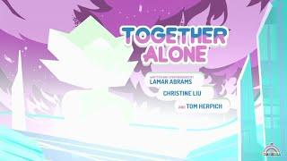 Steven universe - Episódio:155 Together Alone [Legendado PT-BR] - (Parte2/4)