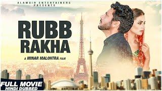 New Hindi Movies 2018 | Rubb Rakha - Full Movie | Latest Bollywood Hindi Movies 2018