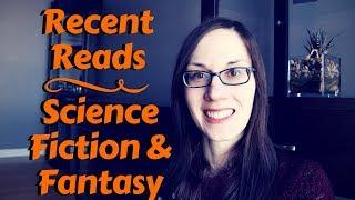 Recent SFF Reads | Space Opera, Grimdark Fantasy & Alternative History | #booktubesff