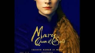 Trailer Movie Song - Mary Queen of Scots (2018)
