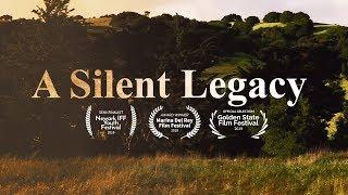 A Silent Legacy (Short Documentary)