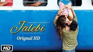 HD Jalebi Full Movie 2018 Without Songs Orignal | DFM TV