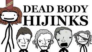 Dead Body Hijinks