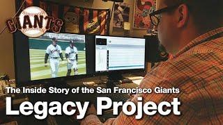 The San Francisco Giants Legacy Project