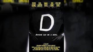 """""""D"""" - A Superhero Short Film"""