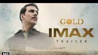 GOLD IMAX Official Trailer (2018) Akshay Kumar | Mouni Roy