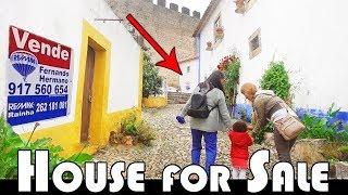 HOUSE FOR SALE IN ÓBIDOS - HISTORICAL CITY IN PORTUGAL - FAMILY DAILY VLOG