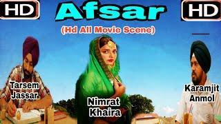 Afsar (Full Hd Movie Scene )- Tarsem Jassar -Nimrat Khaira -Punjabi Movies 2018