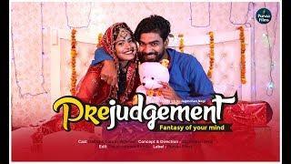 Prejudgment - Fantasy Of Your Mind | Short Film | Delisa Prajapati | Gaurav Aggarwal | Purva Films