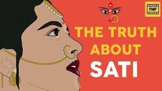 The Truth About Sati | How Indians Still Believe Their Distorted History | FMF