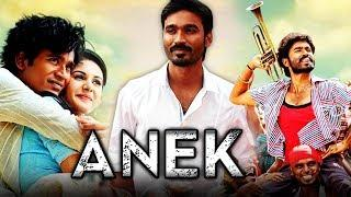 Anek (Anegan) Hindi Dubbed Full Movie | Dhanush, Amyra Dastur, Karthik