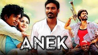 Anek (Anegan) Hindi Dubbed Full Movie | Dhanush, Amyra Dastur, Karthik