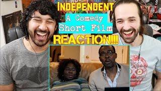 Independent | A Comedy Short Film - REACTION & THOUGHTS!!!