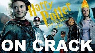 HARRY POTTER ON CRACK #4
