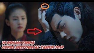 10 Drama China Genre Historical Tahun 2019 Terbaik & Terpopuler (Part 3) Wajib Nonton.