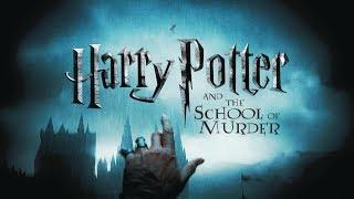 Harry Potter and the School of Murder