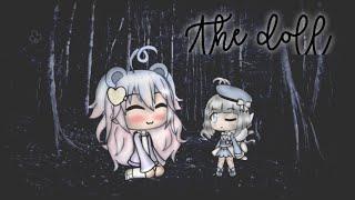 The Doll • Gacha Verse • Horror mini movie