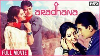 Aradhana Full Hindi Movie HD | Rajesh Khanna, Sharmila Tagore, Farida Jalal | Classic Hindi Movies
