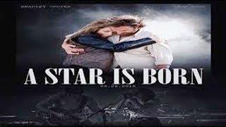 A Star Is Born Full'M.o.v.i.e'2018'HD