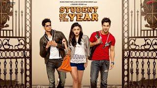 Student of the year full movie | Varun dhawan | Alia bhatt | Sidharth Malhotra | Hindi movies