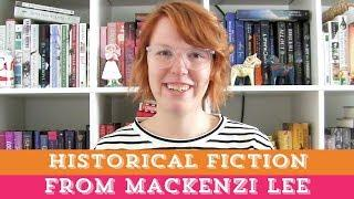 Historical Fiction Book Recs! | Book Recommendations from Mackenzi Lee