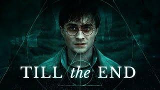 Harry Potter ll Till the End