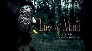 Lies of Mind | Fantasy Short Film 2019