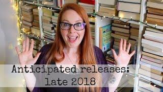Anticipated Book Releases: July - December 2018