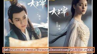 13 Drama China Genre Romance Tahun 2019 Terbaik & Terpopuler (PART 2) Wajib Nonton