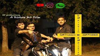 Nin Problem=Nan Problem-a fullon comedy kannada short film by KF productions