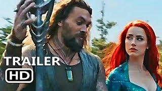 AQUAMAN Official Trailer 3 (2018) Jason Momoa Superhero Movie