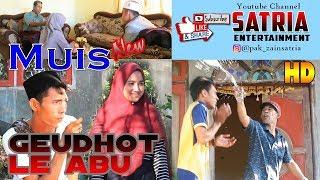 Film Comedy Aceh | MUIS Geudhot le Abu  - Official HD Video Quality