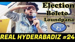 Real Hyderabadi #24 | Election Boleto Loundpana | Best Hyderabadi Comedy Video |  2018