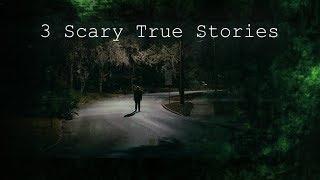 3 Really Creepy True Horror Stories