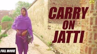 New Punjabi Movies 2018 | Carry on Jatti - Full Movie | Latest Punjabi Movies 2018