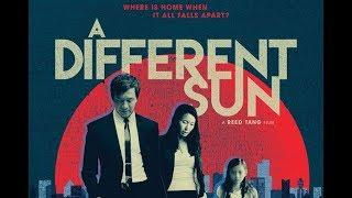 A Different Sun (2017 Movie, HD, Drama, Full Length Feature Film, English) *free full movies*