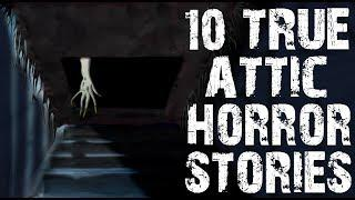 10 TRUE Terrifying Attic Scary Stories Ft. Killer Orange Cat | (Horror Stories)