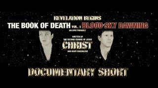 Revelation Begins - The Second Coming of Jesus Christ & The Book of Death