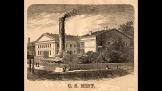 History of America's Forgotten Mints