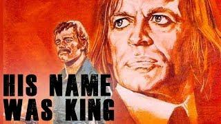 His Name was King (Full Movie, Free Western, Wild West, English, Cowboy Movie) full western movies