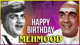 Happy Birthday Mehmood | Best Comedy Scenes Of Mehmood From Hindi Movie Padosan & Bombay To Goa