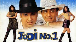 Jodi No.1 (2001) Full Hindi Movie | Govinda, Sanjay Dutt, Anupam Kher, Monica Bedi, Twinkle Khanna