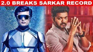 Historical : 2.0 Shatters Sarkar  Record before it's release | Rajinikanth | Vijay