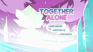 Steven universe - Episódio:155 Together Alone [Legendado PT-BR] - (Parte4/4)