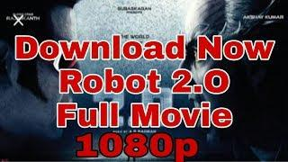 Robot 2.0 Full Hindi Movie Download Kare | How To Download Robot 2.0 Full Movie