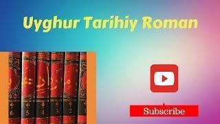 BAHADIRNAME 2-8~9 Uyghur Historical Novel
