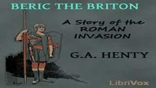 Beric the Briton: a Story of the Roman Invasion   G. A. Henty   Historical Fiction   English   3/11