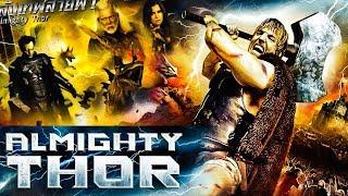 Almighty Thor | Fantasy-Adventure Film | A Thor Movie | Latest Hollywood Movies