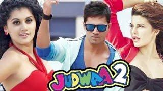 Judwaa 2 Full Movie HD Latest Hindi, Varun Dhawan, Jacqueline Fernandez, Taapsee Pannu, Sayki Imran