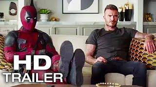 DEADPOOL 2 David Beckham Meets Deadpool Trailer NEW (2018) Ryan Reynolds Superhero Movie HD